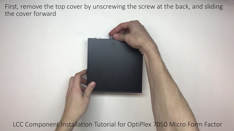 Thumbnail for entry Dell OptiPlex 7050 Micro Form Factor - M.2 SSD Installation Procedure