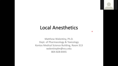 Thumbnail for entry 201027 - M2 - 9am - MBB - Local Anesthetics - Walentiny