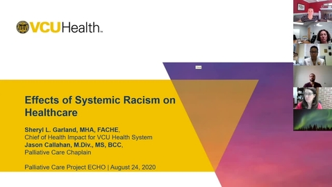 Thumbnail for entry Palliative ECHO: Systemic Racism in Healthcare (Aug. 2020)