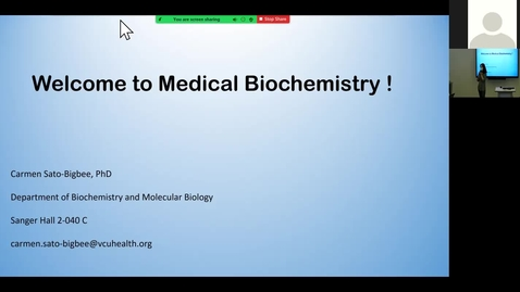 Thumbnail for entry 210806 - M1 - 10am - MBHD - Intro to Biochemistry - Sato-Bigbee
