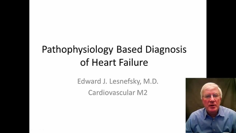 Thumbnail for entry Lesnefsky-Pathophysiology Based Diagnosis of CHF