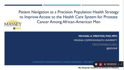 Thumbnail for entry Patient Navigation and Prostate Cancer Disparities: Dr. Preston