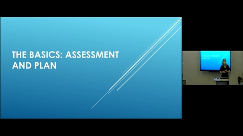 Thumbnail for entry 210804 - M1 - 9am - PCM - Lecture: The Basics - Assessment/Plan - Pedram