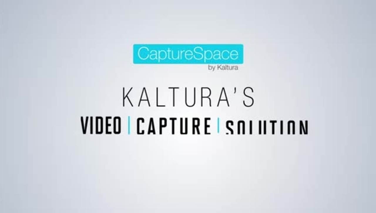 Kaltura CaptureSpace Intro