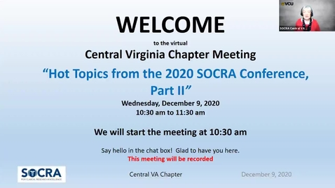 Thumbnail for entry Central VA SOCRA Chapter:  Hot Topics from the 2020 SOCRA Conference - Part II