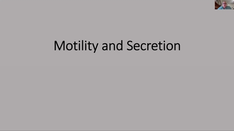 Thumbnail for entry 210324-M1-10am-GI-Physiology of Motility and Secretion-Grider