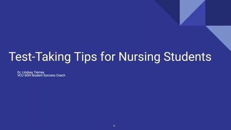Thumbnail for entry Test Taking Tips for Nursing Students