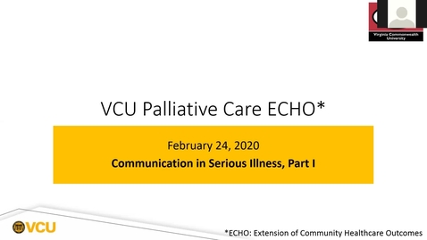Thumbnail for entry Palliative ECHO: Communication in Serious Illness (Feb. 2020)