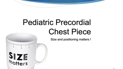Thumbnail for entry Module 3:  Precordial chest piece - Size and Location