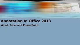 Thumbnail for entry Basic Annotation in Office 2013