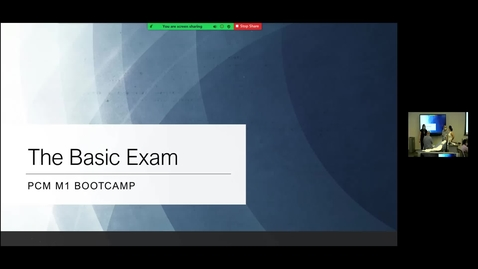 Thumbnail for entry 210803 - M1 - 1030am - PCM - Lecture: The Basic Exam - Wong