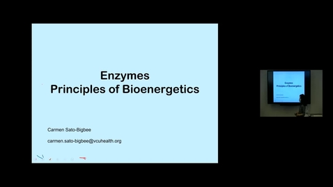 Thumbnail for entry 210809 - M1 - 10am - MBHD - Enzymes and Bioenergetics - Sato-Bigbee