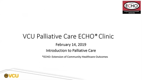 Thumbnail for entry Palliative ECHO: Introduction to Palliative Care (Feb. 2019)