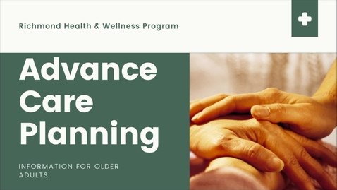 Thumbnail for entry Advance Care Planning