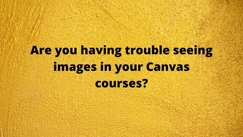Thumbnail for entry Images in Canvas