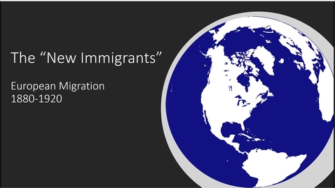 Thumbnail for entry The New Immigrants Part 1