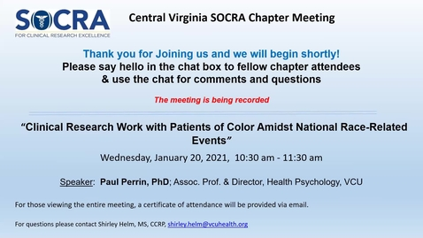 Thumbnail for entry Central VA SOCRA Chapter:  Clinical Research Work with Patients of Color Amidst National Race-Related Events