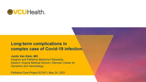 Thumbnail for entry Palliative ECHO: UPDATE Covid-19 long-term complications (May 2021)