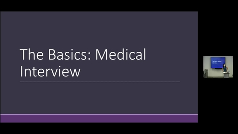 Thumbnail for entry 210805 - M1 - 8am - PCM - Lecture: The Basics - Medical Interview  - Wong