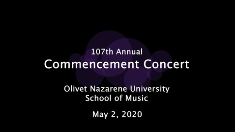 Thumbnail for entry 05/02/20 Commencement Concert SP 20