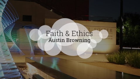 Thumbnail for entry Faith and Ethics in the Baylor MBA