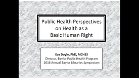 Thumbnail for entry Dr. Eva Doyle - Public Health Perspectives on Health as Basic Human Right - 2016 Panel 5