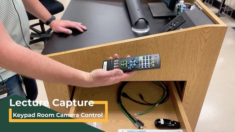 Thumbnail for entry Type 1 Keypad Classroom - Camera Controls