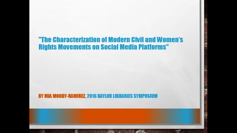 Thumbnail for entry Dr. Mia Moody-Ramirez - The Characterization of Modern Civil and Women's Rights Movements on Social Media Platforms - 2016 Panel 2