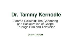 Thumbnail for entry Dr. Tammy Kernodle