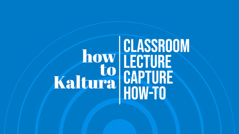 Thumbnail for entry Type 1 Touch Panel Classroom - Using Capture Preview