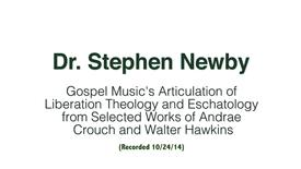 Thumbnail for entry Dr. Stephen Newby