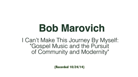 Thumbnail for entry Bob Marovich