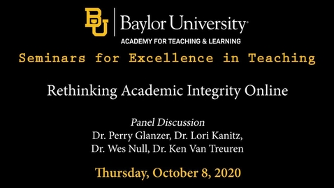 Thumbnail for entry SET Fall 2020 - Rethinking Academic Integrity Online