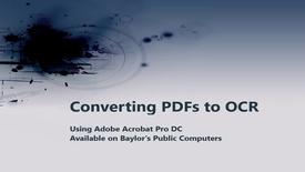 Thumbnail for entry Converting PDFs to OCR