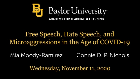 Thumbnail for entry Free Speech, Hate Speech, and Microaggressions in the Age of COVID-19