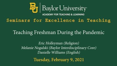 Thumbnail for entry SET Spring 2021 - Teaching Freshman During Pandemic
