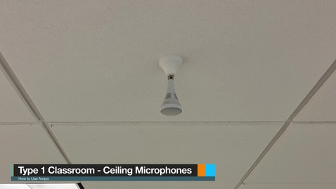 Thumbnail for entry Type 1 Classrooms - Ceiling Microphone