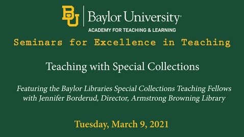 Thumbnail for entry SET Spring 2021 - Teaching with Special Collections