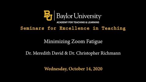 Thumbnail for entry SET Fall 2020 - Minimizing Zoom Fatigue