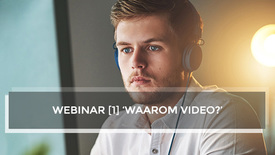 Thumbnail for entry Webinar 1 - Waarom Video?