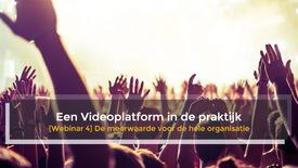 Thumbnail for entry Webinar 4 Videoplatform in de Praktijk