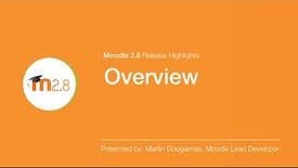 Thumbnail for entry Moodle 2.8 Release Highlights Overview