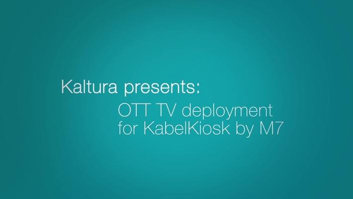 Kaltura Powers OTT TV for KabelKiosk