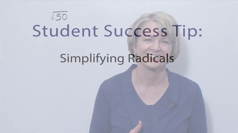Thumbnail for entry Module 11 Simplifying Radicals