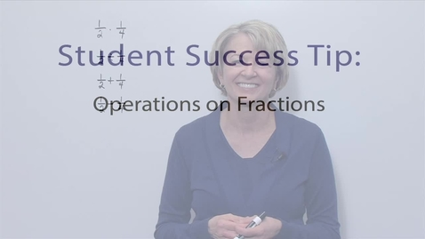 Thumbnail for entry Module 04 Operations on Fractions
