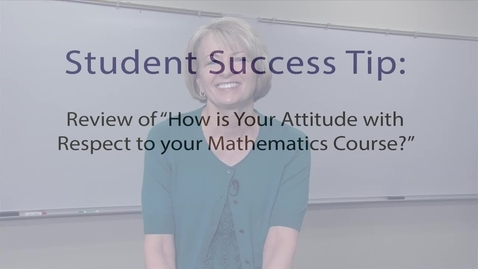 Thumbnail for entry Student Success Tips Attitude 1 Review