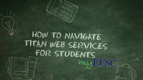 Thumbnail for entry EFSC - How to Navigate Titan Web