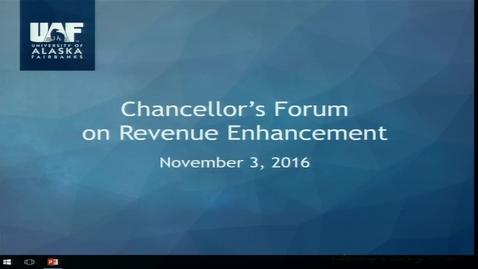 Thumbnail for entry Chancellor's Forum on Revenue Generation Nov 2016