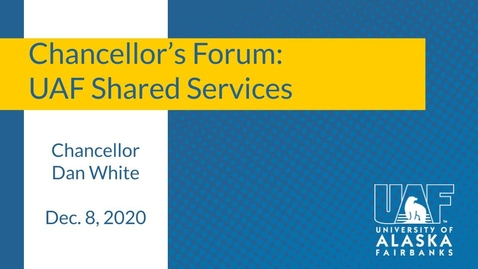 Thumbnail for entry Chancellor's Forum on Shared Services