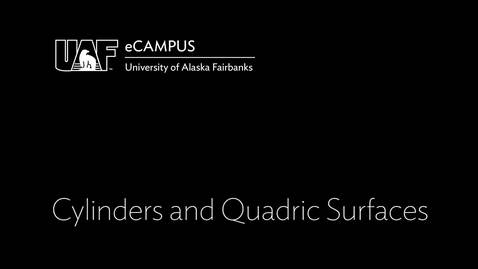 Thumbnail for entry Cylinders and Quadric Surfaces